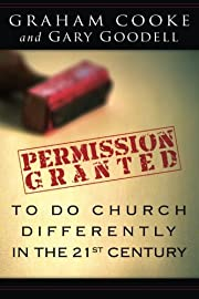 Permission Granted to Do Church Differently…