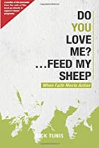 Do You Love Me Feed My Sheep by Rick Tunis