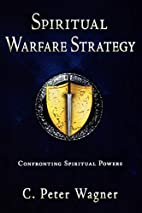 Spiritual Warfare Strategy: Confronting…