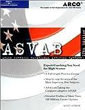 ASVAB : Armed Services vocational aptitude battery / Scott A. Ostrow