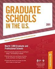 Graduate Schools in the U.S. 2011…