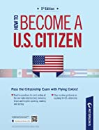 How to Become a U.S. Citizen…