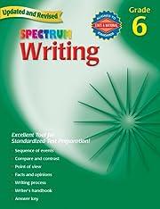 Writing, Grade 6 (Spectrum) de Spectrum