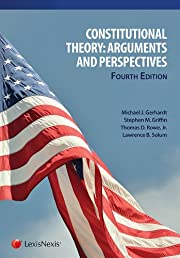 Constitutional Theory: Arguments and…