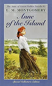 Anne of the Island (The Green Gables Series,…