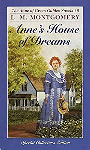 Anne's House Of Dreams (Anne of Green…