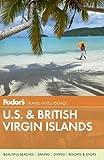 U.S. & British Virgin Islands / writers, Carol Bareuther, Carol Buchanan, Lynda Lohr, Susan Zaluski