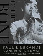 To the Bone by Paul Liebrandt