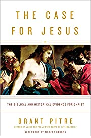 The Case for Jesus: The Biblical and…
