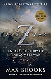 World War Z : an oral history of the zombie…