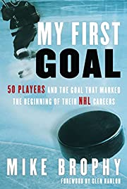 My First Goal: 50 players and the goal that…