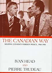 The Canadian Way: Shaping Canada's Foreign…