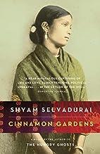 Cinnamon Gardens by Shyam Selvadurai