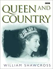 Queen and Country de William Shawcross