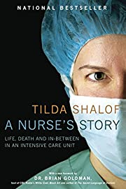 A Nurse's Story af Tilda Shalof