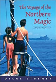 The Voyage of the Northern Magic: A Family…