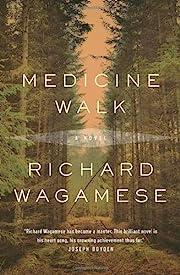 Medicine walk por Richard Wagamese
