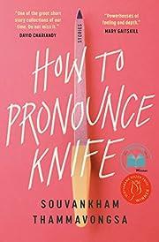 How to Pronounce Knife af Souvankham…