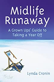 Midlife runaway : a grown ups' guide to…