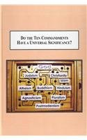 Do the Ten Commandments Have a Universal…