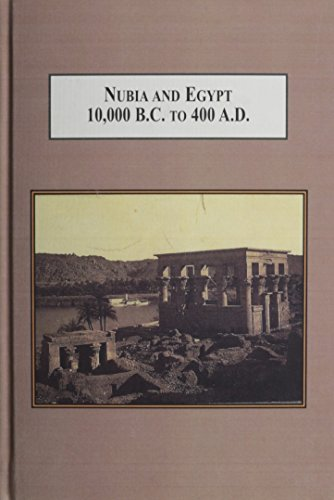 PDF] Nubia and Egypt 10,000 B C  to 400 A D : From