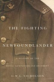 The Fighting Newfoundlander: A History of…