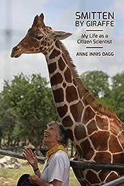 Smitten by Giraffe: My Life as a Citizen…