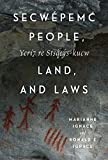 Secwépemc people, land, and laws =