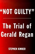 Not Guilty: The Surprising Trial of Gerald…