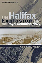 The Halifax Explosion and the Royal Canadian…