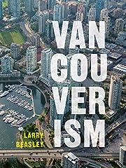 Vancouverism av Larry Beasley