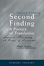Second Finding: A Poetics of Translation…