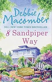 8 Sandpiper Way (A Cedar Cove Novel, 8) –…