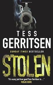 Stolen – tekijä: Tess Gerritsen