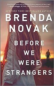 Before We Were Strangers af Brenda Novak