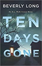 Ten Days Gone (An A.L. McKittridge Novel…