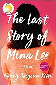 The Last Story of Mina Lee: A Novel –…