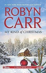 My Kind of Christmas (A Virgin River Novel)…