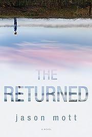 The Returned – tekijä: Jason Mott