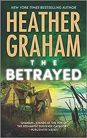 The Betrayed (Krewe of Hunters) de Heather…