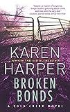 Broken bonds / Karen Harper