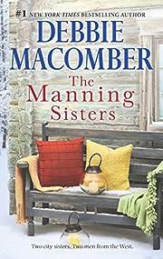 The Manning Sisters: An Anthology av Debbie…
