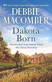 Dakota Born: An Anthology (The Dakota…