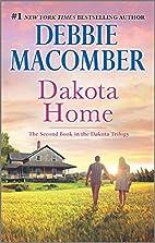 Dakota Home by Debbie Macomber