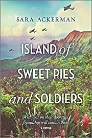 Island of Sweet Pies and Soldiers de Sara…