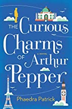 The Curious Charms of Arthur Pepper by…