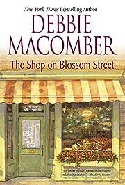 The Shop on Blossom Street (Blossom Street,…