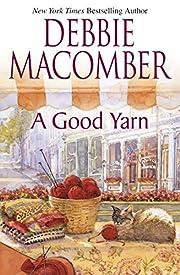 A Good Yarn (Blossom Street, No. 2) av…