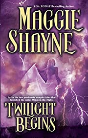 Twilight Begins de Maggie Shayne
