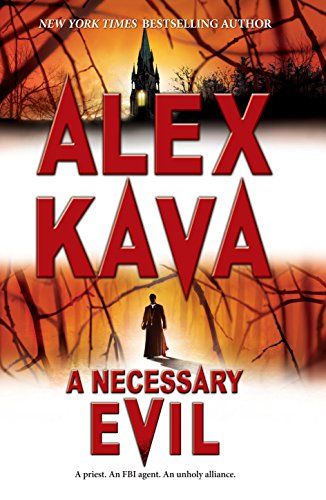 A Necessary Evil (Maggie O'Dell Novels), Kava, Alex